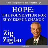 Hope: The Foundation for Successful Change [Music Download]
