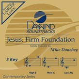 Jesus, Firm Foundation [Music Download]