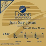 Just Say Jesus [Music Download]