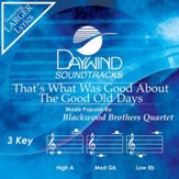 That's What Was Good About The Good Old Days [Music Download]