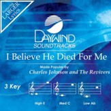 I Believe He Died For Me [Music Download]