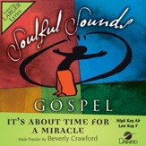 It's About Time For A Miracle [Music Download]