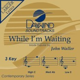 While I'm Waiting [Music Download]