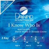 I Know Who Is [Music Download]