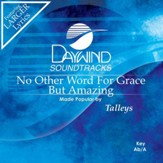 No Other Word For Grace (3Key) [Music Download]