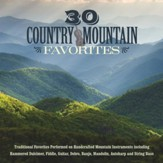 30 Country Mountain Favorites [Music Download]
