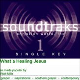 What A Healing Jesus [Music Download]