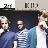 20th Century Masters - The Millennium Collection: The Best Of DC Talk [Music Download]