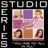 You Are My All In All [Studio Series Performance Track] [Music Download]