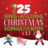 25 Sing-A-Long Christmas Songs For Kids [Music Download]