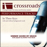 Sinner Saved By Grace (Performance Track Low with Background Vocals in A) [Music Download]