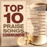 Top 10 Praise Songs - Communion [Music Download]