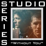 Without You (feat. Courtney) [Medium Key Performance Track Without Background Vocals] [Music Download]
