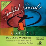 You Are Worthy [Music Download]
