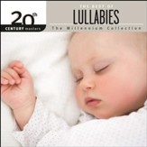 20th Century Masters - The Millennium Collection: The Best Of Lullabies [Music Download]