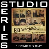 Praise You (Studio Series Performance Track) [Music Download]