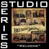 Welcome (Studio Series Performance Track) [Music Download]