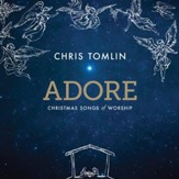 Adore: Christmas Songs Of Worship, Live [Music Download]