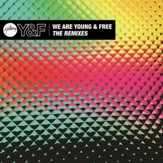 We Are Young & Free- Remix EP [Music Download]