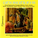 Adoration III: A Choral Masterworks of Vaughan Williams, Franck, Handel, Berlioz, Mendelssohn, Haydn, Schubert, Verdi, Gounod & Bach [Music Download]
