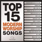 Top 15 Modern Worship Songs [Music Download]