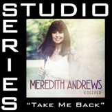 Take Me Back (Studio Series Performance Track) [Music Download]