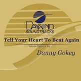 Tell Your Heart To Beat Again [Music Download]