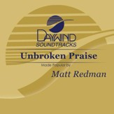 Unbroken Praise [Music Download]