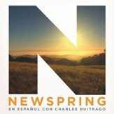 NewSpring en Español Con Charlee Buitrago [Music Download]