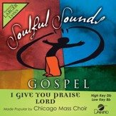 I Give You Praise Lord [Music Download]