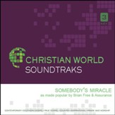 Somebody's Miracle [Music Download]
