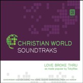 Love Broke Thru [Music Download]
