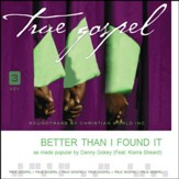 Better Than I Found It [Music Download]