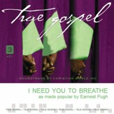 I Need You To Breathe [Music  Download]
