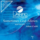 Sometimes God Allows [Music Download]