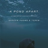 A Pond Apart [Music Download]