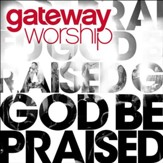 God Be Praised (feat. Thomas Miller) [Music Download]
