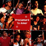 Proclamare Tu Amor [Music Download]