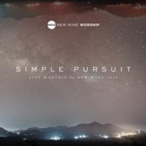 Simple Pursuit [Live Worship From New Wine 2016] [Music Download]