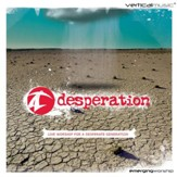 Desperation: Live Worship for a Desperate Generation [Music Download]