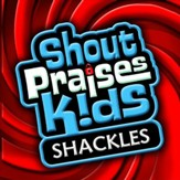 Wanna Praise You (Shackles) [Music Download]