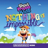 Nothing Is Impossible [Music Download]