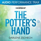 The Potter's Hand [Audio Performance Trax] [Music Download]