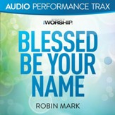 Blessed Be Your Name [Low Key Without Background Vocals] [Music Download]