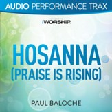 Hosanna (Praise Is Rising) [Audio Performance Trax] [Music Download]