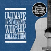 Ultimate Instrumental Worship  Collection [Music Download]