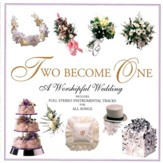 Two Become One: A Worshipful Wedding [Music Download]