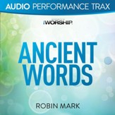 Ancient Words [Audio Performance Trax] [Music Download]