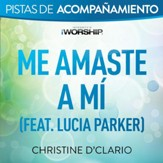 Me amaste a mi [Audio Performance Trax] [Music Download]