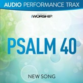Psalm 40 [Audio Performance Trax] [Music Download]
